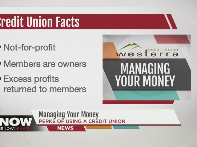 Managing Your Money: What's the deal with credit unions?
