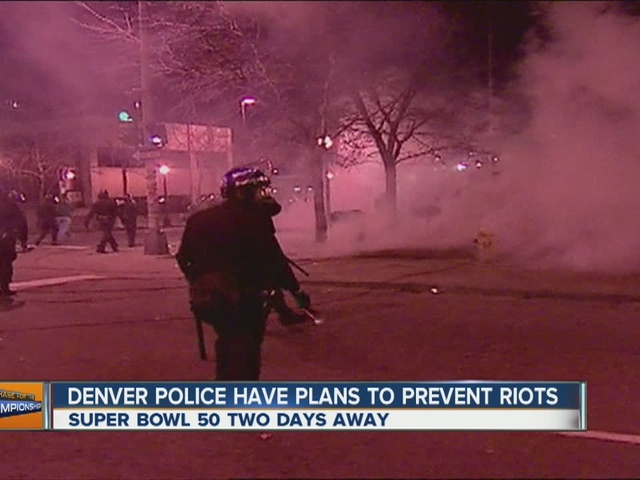 Denver Police prepared for rioting, Super Bowl celebrating