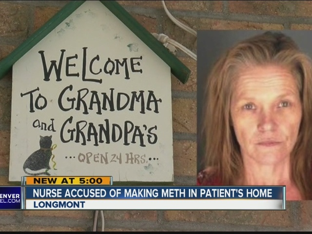Longmont nurse accused of making meth in patient's home