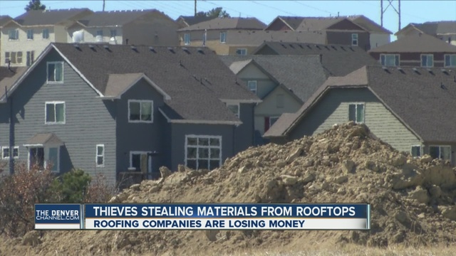 Itu0027s No Secret That New Housing Developments Are Popping Up All Across The  Denver Metro Area. Thieves Are Taking Advantage Getting On Rooftops And  Taking ...