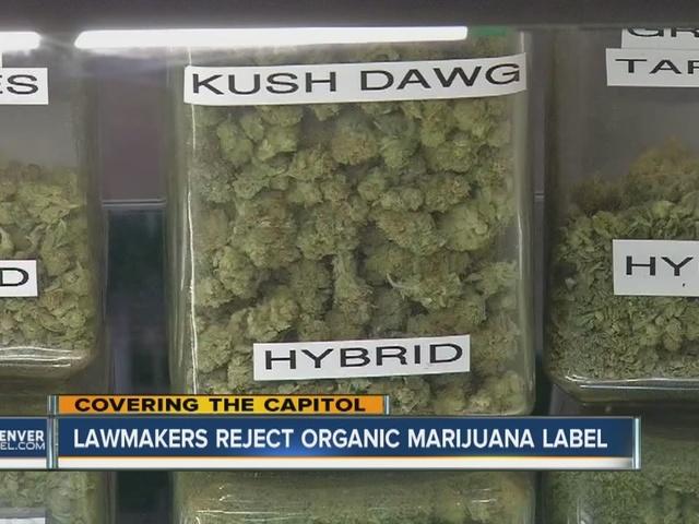 Lawmakers reject organic marijuana labels