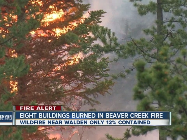 Cabin, outbuildings burned at Beaver Creek Fire