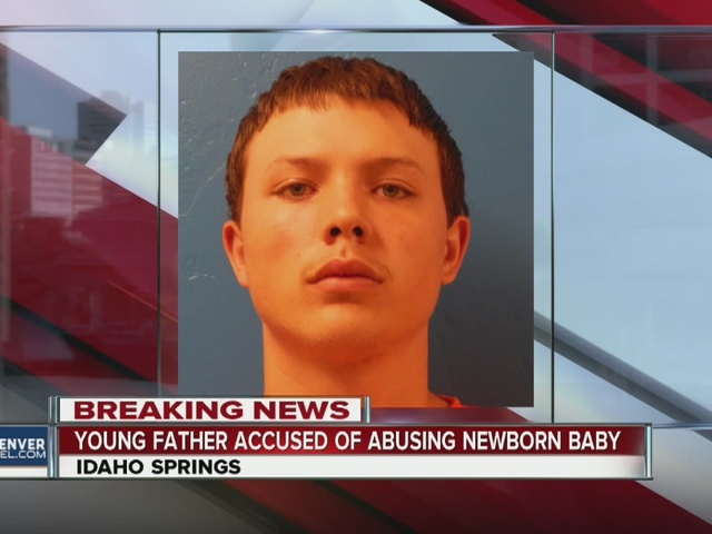 18-year-old Idaho Springs father accused of abusing newborn