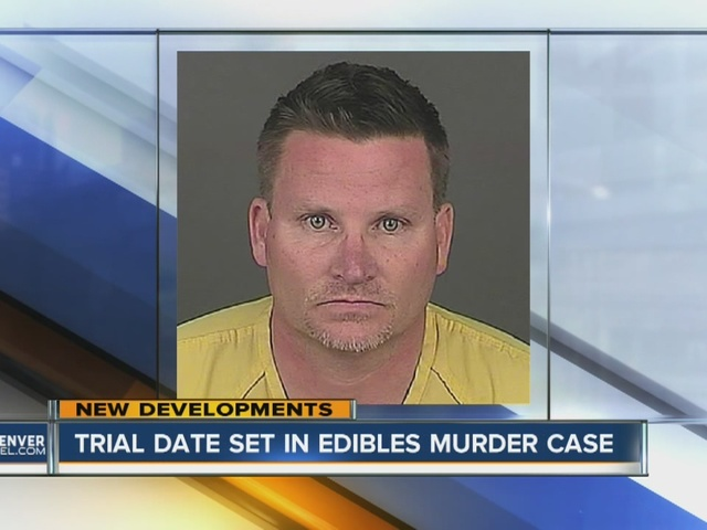 Trial moves forward in edibles murder case
