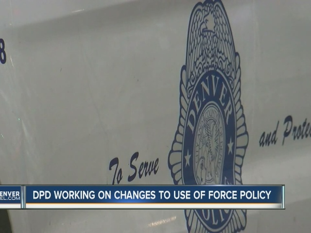 Denver Police Department rewriting its use-of-force policy