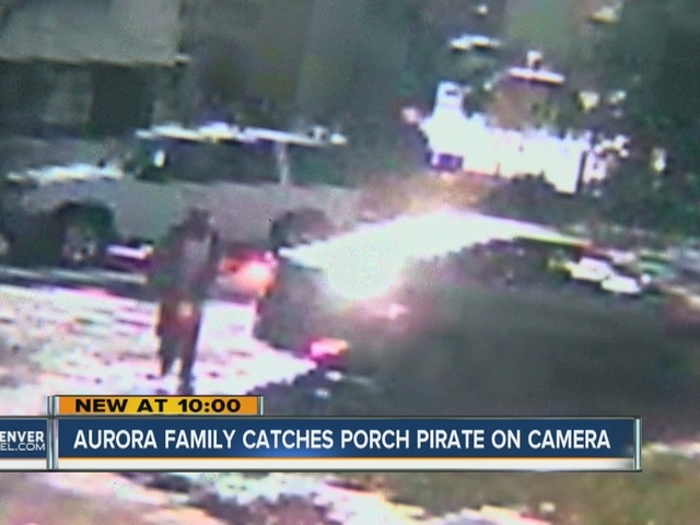 Porch pirate caught on video in Aurora stealing package