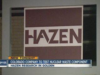 Colorado company to test nuclear waste component