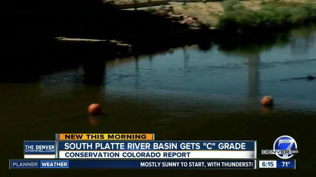 South Platte River Basin receives -C- grade