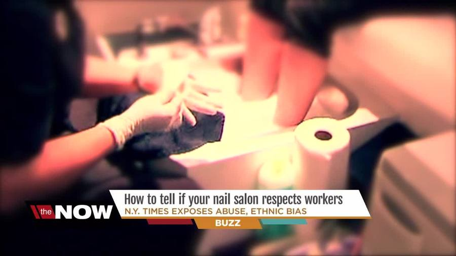 How to tell if your favorite nail salon is treating workers ...