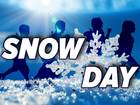 SNOW DAY: School closures for Jan. 22, 2018