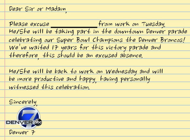 Heres your excuse note to get out of work tuesday for the broncos heres your excuse note to get out of work tuesday for the broncos super bowl parade thecheapjerseys Gallery