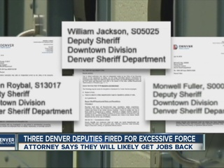 3 Denver deputies fired for excessive force