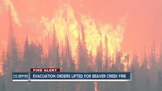 Beaver Creek Fire: Evacuations lifted