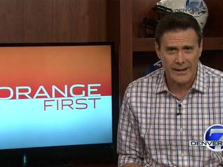 Orange First: Broncos need to beat the Patriots