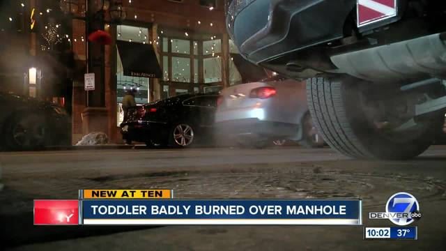 Toddler gets second-degree burns from manhole steam in downtown Denver