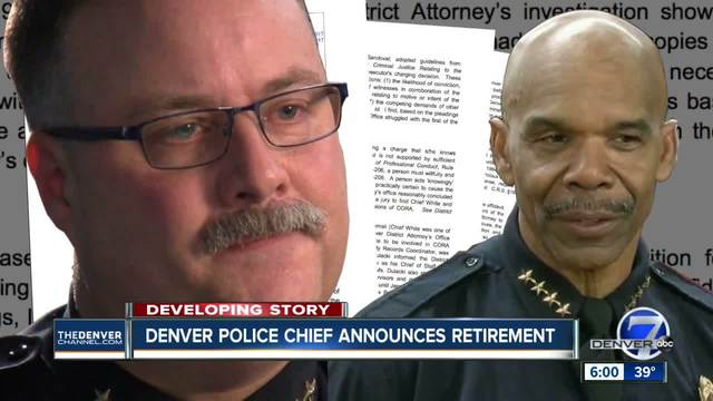 Denver Police Chief Robert White to retire- replacement will be current…