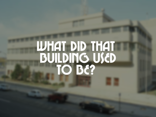 What did that building used to be?