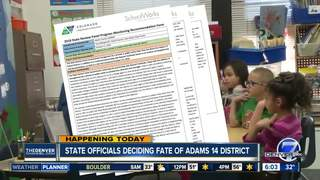 Officials deciding fate of Adams 14 district